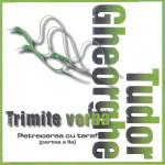 Tudor Gheorghe - Trimite vorba