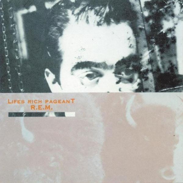 R.E.M - Life's Rich Pageant